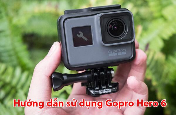 Hướng dẫn sử dụng Gopro Hero 6-1